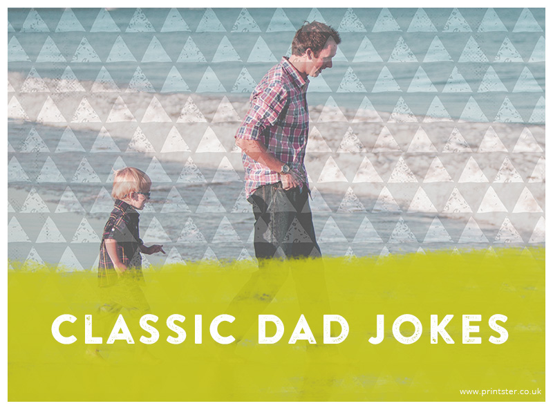 Father's Day - Classic Dad Jokes